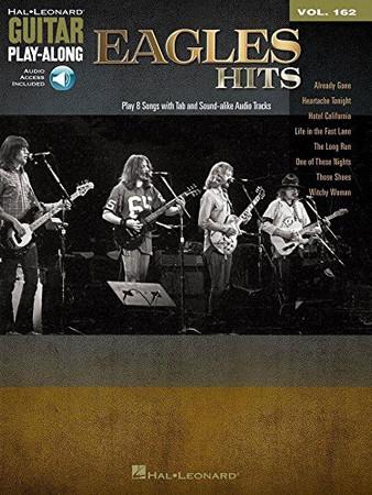 Eagles Hits: Guitar Play-Along Volume 162 (Hal Leonard Guitar Play-Along)