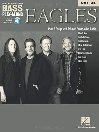 Eagles: Bass Play-Along Volume 49