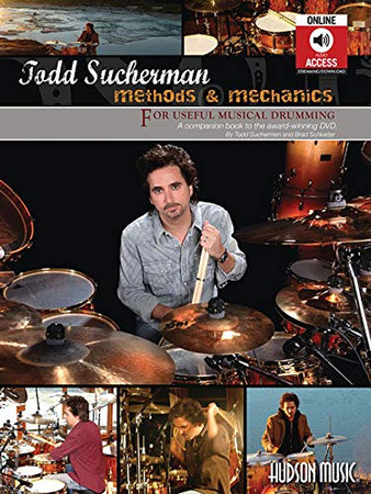 Methods and Mechanics: For Useful Musical Drumming (Book & CD)