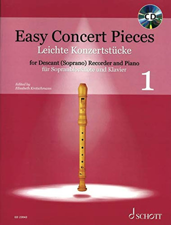 Easy Concert Pieces Book 1 30 Pieces from 5 Centuries: 30 Pieces from 5 Centuries Descant Recorder and Piano with CD