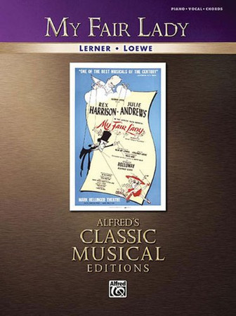 My Fair Lady: Alfred's Classic Musical Editions