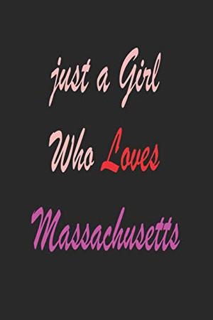 Just a girl who loves Massachusetts: Sketchbook 120 pages for recodring cute things , memories