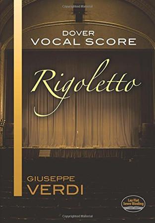 Rigoletto Vocal Score (Dover Vocal Scores)