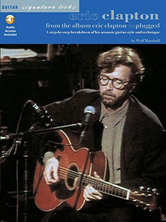 Eric Clapton - From the Album Unplugged (Guitar Signature Licks)