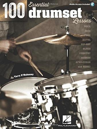 100 Essential Drumset Lessonsbk/Audio Online