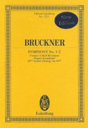 Symphony No. 3/2 in D minor: (1877 version) (Edition Eulenburg)