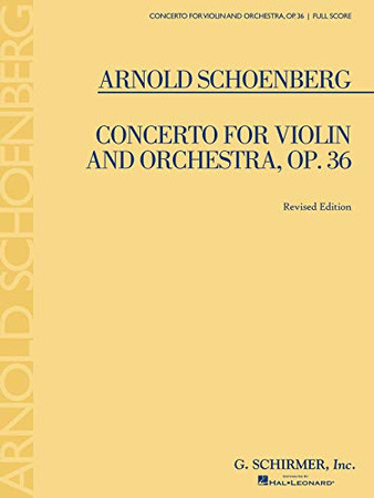 Concerto for Violin and Orchestra, Op. 36: Full Score (Revised Edition)