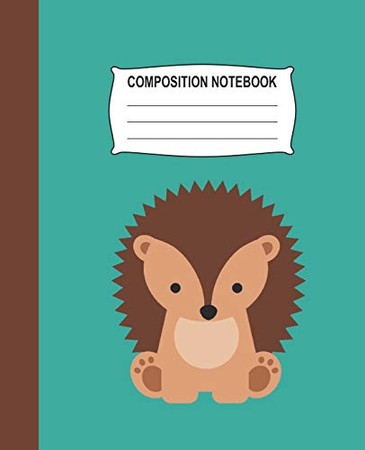 Composition Notebook: Aqua Wide Ruled Notebook With A Cute Baby Hedgehog