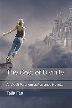 The Cost of Divinity