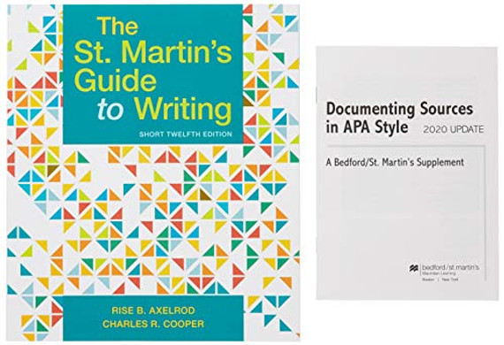 The St. Martin's Guide to Writing, Short Edition & Documenting Sources in APA Style: 2020 Update