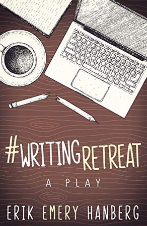 #WritingRetreat: A comedy-drama for the stage