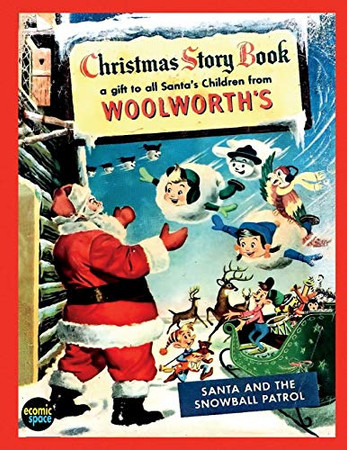 Christmas Story Book: a gift to all santa´s Children from Woolworth's