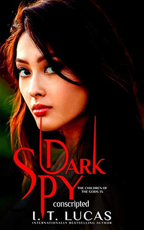 Dark Spy Conscripted (The Children Of The Gods Paranormal Romance Series)