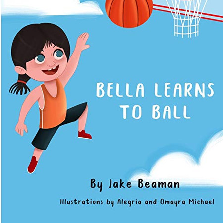 Bella Learns To Ball