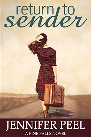 Return to Sender (A Pine Falls Novel)