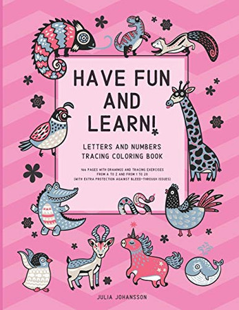 Have Fun And Learn!: BIG Letters And Numbers Tracking Coloring Book Helping To Improve Focus While Learning | Happy Pink (Best Activity Books For Toddlers And Small Children)
