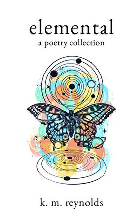 elemental: a poetry collection