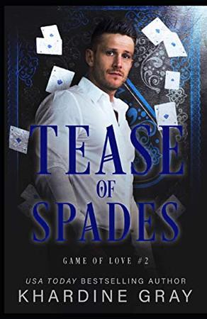 Tease of Spades: A Bad Boy Mafia Romance (Game of Love)