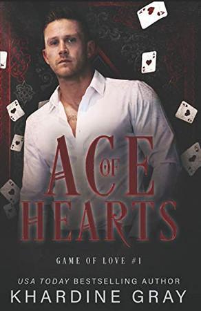 Ace of Hearts: A Bad Boy Mafia Romance (Game of Love)