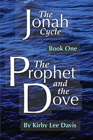 The Prophet and the Dove (The Jonah Cycle)