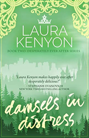 Damsels in Distress: Desperately Ever After, Book 2