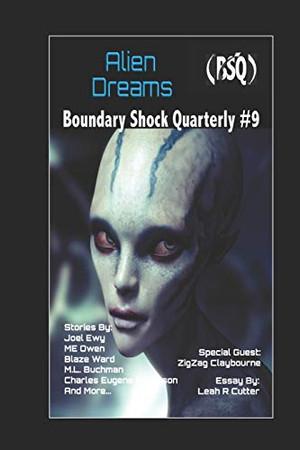 Alien Dreams (Boundary Shock Quarterly)