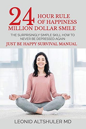 24 hour Rule of Happiness: Million Dollar Smile