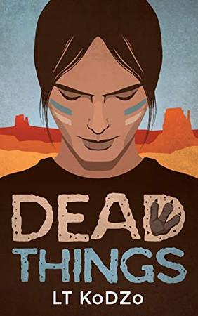 Dead Things