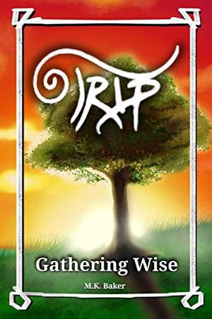 Gathering Wise (Trip)