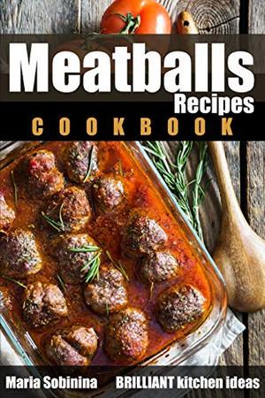 Meatballs Recipes Cookbook