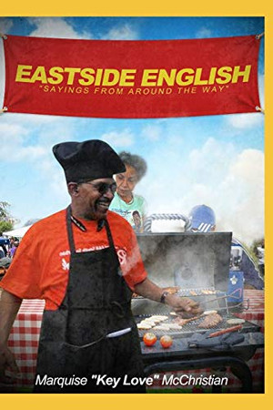 Eastside English: Sayings From Around the Way