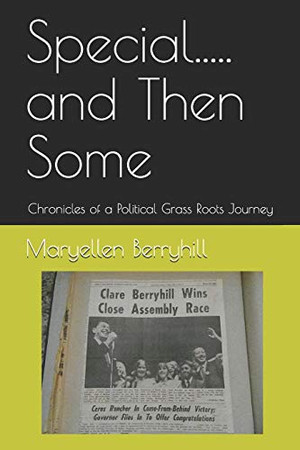 Special.....and Then Some: Chronicles of a Political Grass Roots Journey