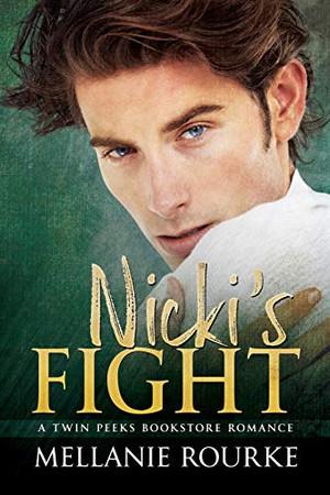 Nicki's Fight (Twin Peeks Bookstore Romance)