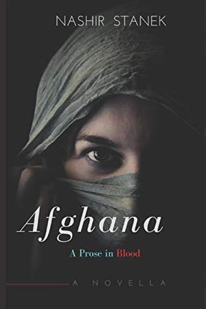 AFGHANA: A PROSE IN BLOOD