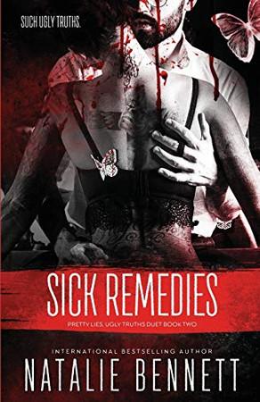 Sick Remedies (Pretty Lies, Ugly Truths Duet)