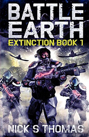 Battle Earth: Extinction Book 1