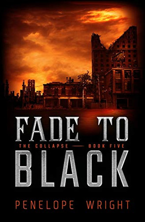 The Collapse: Fade to Black