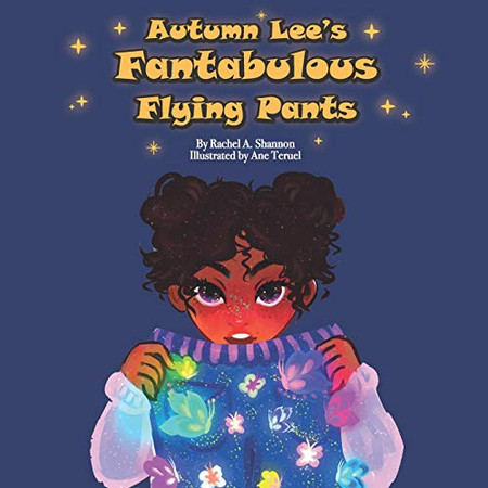 Autumn Lee's Fantabulous Flying Pants
