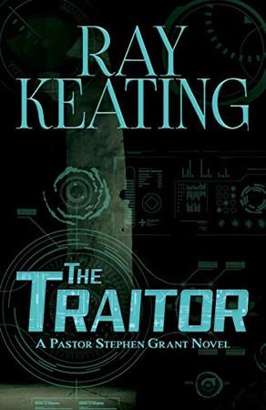 The Traitor: A Pastor Stephen Grant Novel