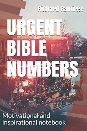 Urgent Bible Numbers: Motivational and inspirational notebook