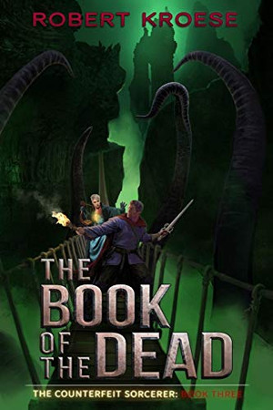 The Book of the Dead (The Counterfeit Sorcerer)