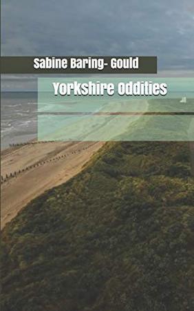 Yorkshire Oddities