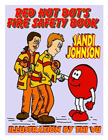 Red Hot Dot's Fire Safety Book