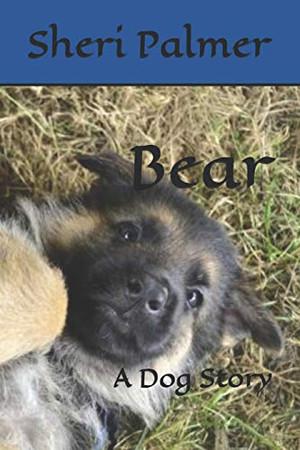 Bear: A Dog Story
