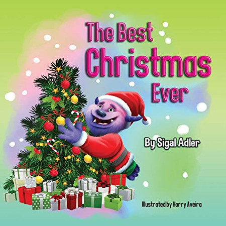 The Best Christmas Ever (Christmas Story (Picture) Book for Kids)