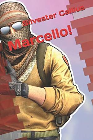 Marcello!