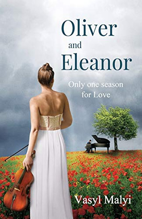 Oliver and Eleanor: Only one season for Love (Part)