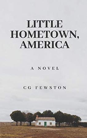 Little Hometown, America - 9781656908872