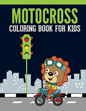 Motocross Coloring Book For Kids: Motocross Madness Gray scale Coloring Book for Kids : 30 coloring pages of motocross, motorcycles, dirt bikes, racing, motocross stunts and more - 9781672671934