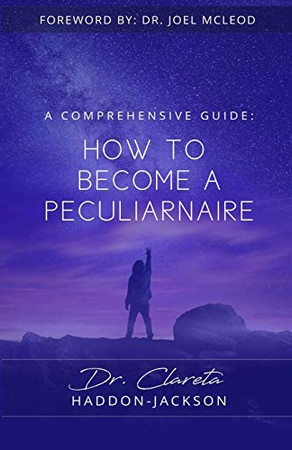 HOW TO BECOME A PECULIARNAIRE